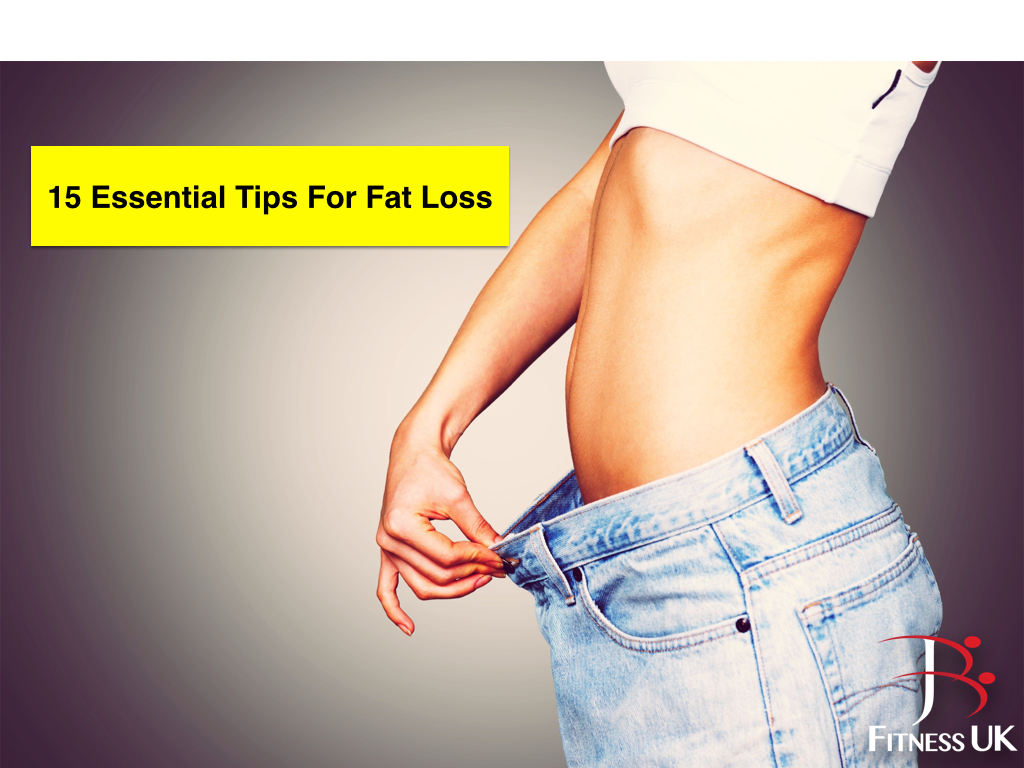 15 essential tips for fat loss.001