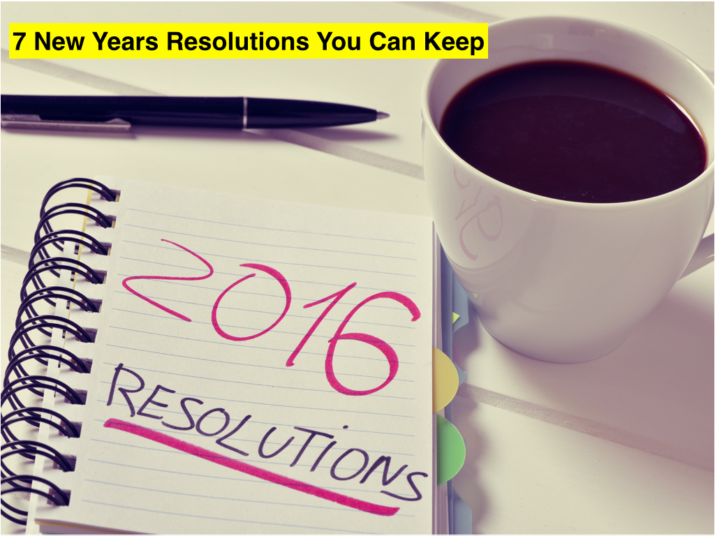 7 resolutions that will stick.001